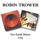 For Earth Below/Live by Robin Trower (CD, Apr-1997, Beat Goes On)