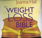 The Weight-Loss Bible: The Definitive Guide to Total Weight Loss and Well-being by Joanna Hall (Other book format, 2005)