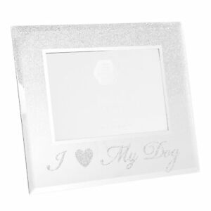 Silver-Glitter-and-Mirror-4-039-x6-039-Photo-Frame-I-Love-My-Dog