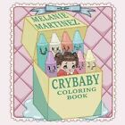 Cry Baby Coloring Book by Melanie Martinez (Paperback, 2016)