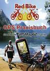 GPS Praxisbuch Garmin GPSMap62 (2012, Taschenbuch)