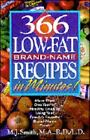366 Low-Fat Brand Name Recipes in Minutes by M. J. Smith (1994, Paperback)