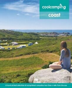 Cool-Camping-Coast-A-hand-picked-selection-of-exceptional-camps-9781906889685