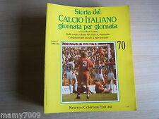 STORIA DEL CALCIO ITALIANO GIORNATA PER GIORNATA=FASCICOLO N°70=SERIE A 1985/86