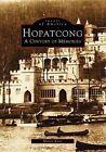 Hopatcong: A Century of Memories by Martin Kane (Paperback / softback, 1998)