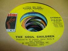 """Soul 45 THE SOUL CHILDREN I'll Be the Other Woman on Stax 7"""""""
