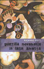 Guerrilla Movements in Latin America by Richard Gott (Paperback, 2008)