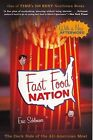 Fast Food Nation: The Dark Side of the All-American Meal by Eric Schlosser (Hardback, 2012)
