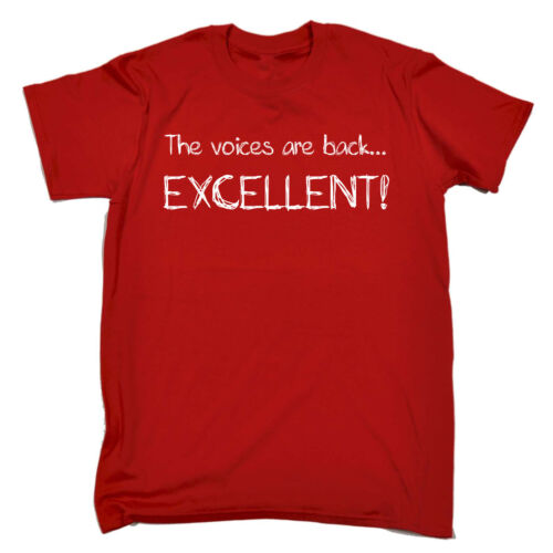Funny T Shirt The Voices Are Back Excellent Birthday tee Gift tshirt T-SHIRT