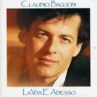 CLAUDIO BAGLIONI - LA VITA E' ADESSO - CD SIGILLATO 2011