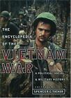 Encyclopedia of the Vietnam War : A Political, Social and Military History (2000, Hardcover)