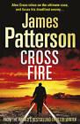 Cross Fire: (Alex Cross 17) by James Patterson (Hardback, 2010)