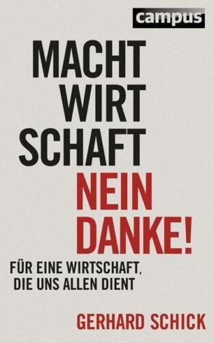1 von 1 - Machtwirtschaft - nein danke! von Gerhard Schick (2014, Gebundene Ausgabe)