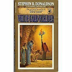 White Gold Wielder (The Second Chronicles of Thomas Covenant, Book 3)-ExLibrary