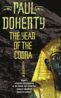 The Year of the Cobra by Paul Doherty (Paperback, 2006)
