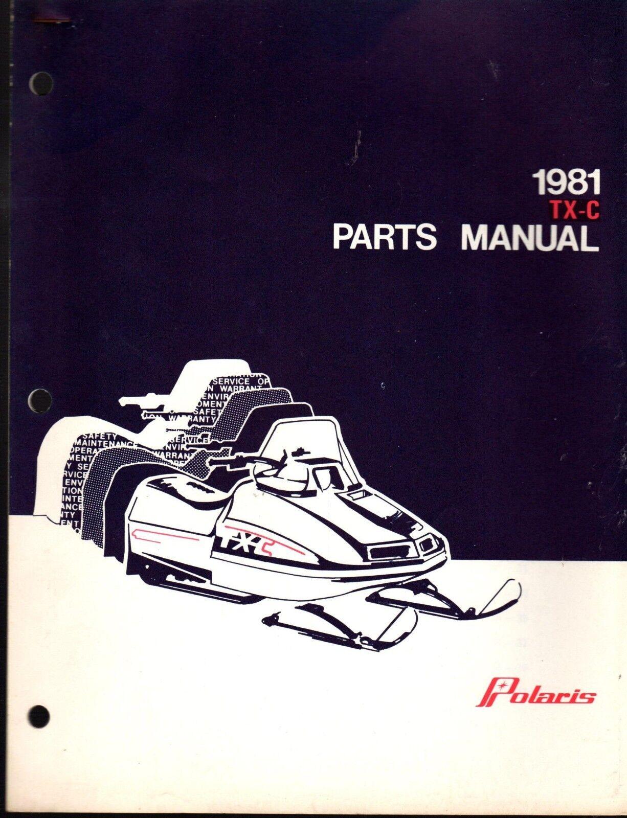 VINTAGE 1981 POLARIS TX-C SNOWMOBILE PARTS MANUAL NEW P N 9910727  (419)