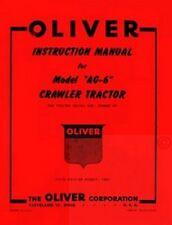 Oliver Ag 6 Cletrac Crawler Tractor Operators Manual