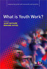 What is Youth Work? by SAGE Publications Ltd (Paperback, 2010)