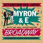 Myron & E Broadway CD 10 Track in Digi-pak With The Soul Investigators (sth23