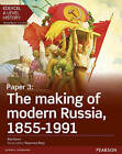 Edexcel A Level History, Paper 3: The Making of Modern Russia 1855-1991 Student Book + Activebook by Rob Owen Harris (Mixed media product, 2016)