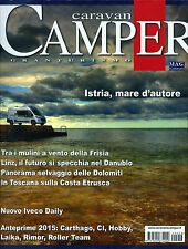 * Caravan & Camper Granturismo* Rivista N°456 / LUG-AGO/2014 - MAG Editori