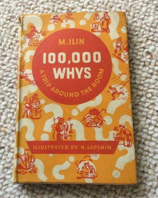 Vintage 100,000 Whys A Trip Around the Room M Ilin 1946 Educational How What Why