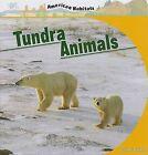 Tundra Animals by Connor Dayton (Hardback, 2009)