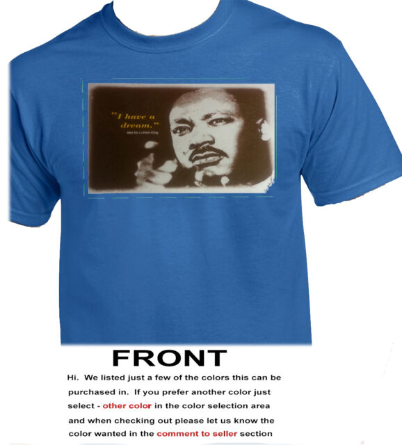 I Have A Dream Martin Luther King That My Children Hanes Tagless Tee T-Shirt