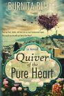 Quiver of the Pure Heart by Burnita Bluitt (Paperback / softback, 2014)