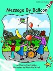 Message by Balloon: Fluency: Level 2 by Pam Holden (Paperback, 2004)