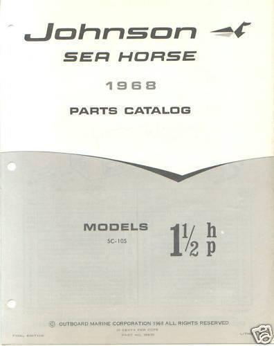 1968 Johnson 1.5 HP 1 1//2 HP SC-10S  Outboard Parts Catalog Manual