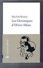 FLOC'H et RIVIERE. Les Chroniques d'Olivier Alban.