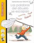 Las Palabras del Abuelo Se Escapan by Stephanie Descornes (Paperback / softback, 2015)