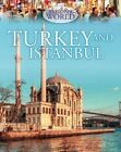 Turkey and Istanbul by Philip Steele (Hardback, 2014)