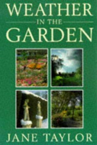 Weather in the Garden, Taylor, Jane, New Book