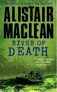 River-of-Death-by-Alistair-MacLean