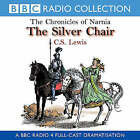 The Chronicles of Narnia: The Silver Chair by C. S. Lewis (CD-Audio, 2000)