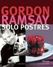 Solo Postres by Gordon Ramsay (Paperback / softback, 2014)