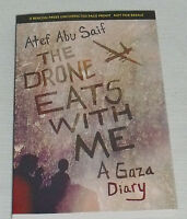 The Drone Eats With Me Book By Atef Abu Saif Paperback Uncorrected Page Proof