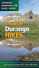 The Best Durango Hikes by San Juan Group of the Colorado Mountain Club (Paperback / softback, 2011)