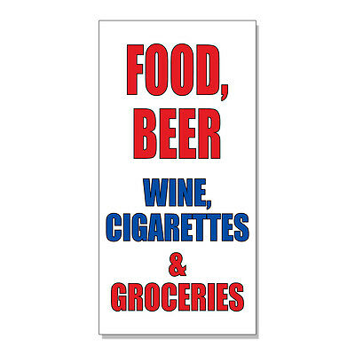 Food Beer Wine Cigs And Groceries  DECAL STICKER Retail Store Sign
