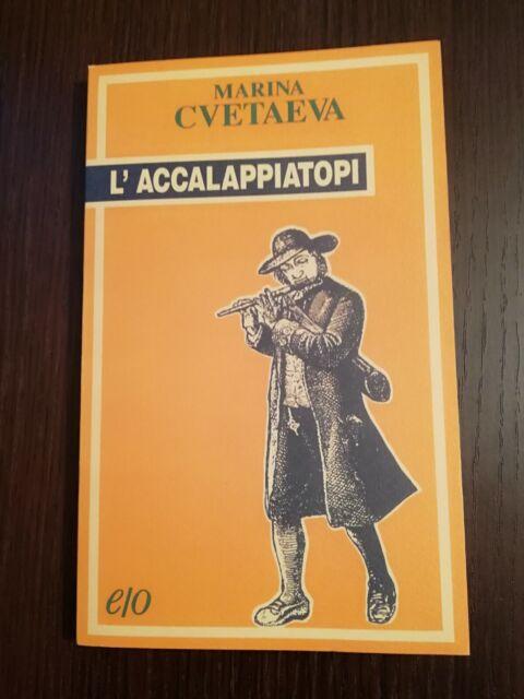 L'ACCALAPPIATOPI / MARINA CVETAEVA / EDIZIONI E/O 1°ED.1992