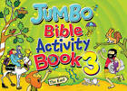Jumbo Bible Activity: Book 3 by Tim Dowley (Paperback, 2011)