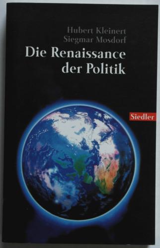 1 von 1 - Die Renaissance der Politik - Kleinert / Mosdorf