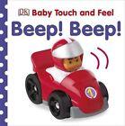 Beep! Beep! by Dawn Sirett (Board book, 2012)