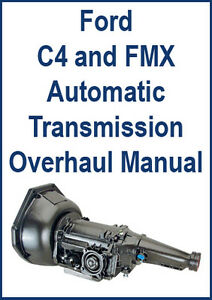 Fabulous Ford C4 Fmx Automatic Transmission Overhaul Manual Ebay Wiring Digital Resources Funapmognl