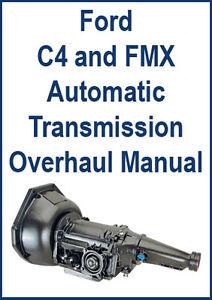 ford c4 fmx automatic transmission overhaul manual ebay. Black Bedroom Furniture Sets. Home Design Ideas