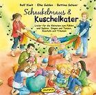 Schaukelmaus & Kuschelkater von Ralf Kiwit,Bettina Scheer,Elke Gulden (2012)