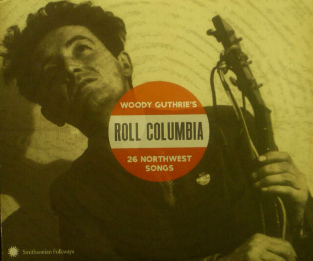 2 ercd Woody Guthrie's - Roll Columbia, 26 Northwest canzoni