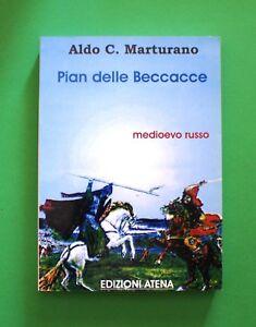 Pian-delle-Beccacce-Aldo-C-Marturano-1-Ed-Atena-2005-Medioevo-Russo
